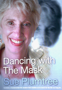 Sue Plumtree: Dancing with the Mask