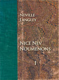 Nice Nev Noumenons Volume I, self-published by Neville Langley with the help of Zoesbooks